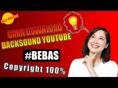 cara-download-backsound-no-copyright