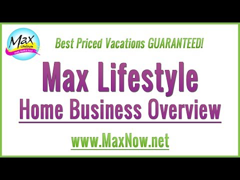 Max Lifestyle | Home Business Overview Learn How to Increase Your Health Wealth and Travel