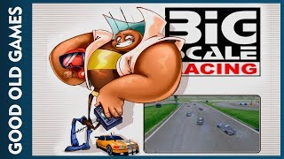 Big Scale Racing (Good Old Games)
