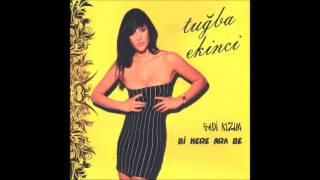 Tuğba Ekinci - Bi Kere Ara Be  [Remix]