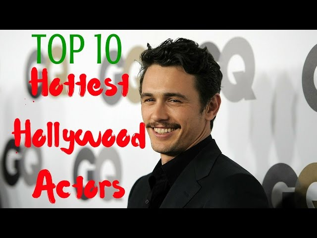 bb2878a9fcddb Top 10 HOTTEST HOLLYWOOD ACTORS 2016 | Hottest And Sexiest Men - TOP TEN !  - YouTube