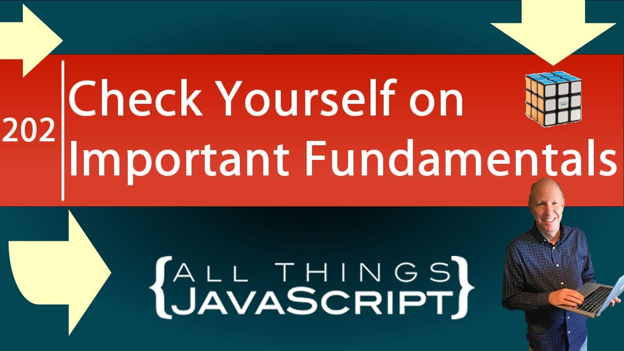 How Well to You Know these Important Fundamental Concepts in Javascript ?