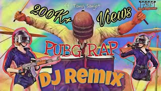 Pubg Rap Song | Pubg  DJ Remix | Pubg Anthem | Pubg hi khelunga | Emiway Machayenge | Tanuj Sanjot
