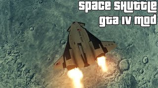 Grand Theft Auto IV - NASA Space Shuttle And MOON (MOD) HD