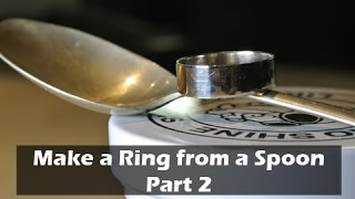 Gambar cover How to Make a Ring from a Silver Spoon - Part 2 (Coin Ring)