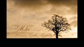 M.be-Honour,Code, Loyalty (instrumental)