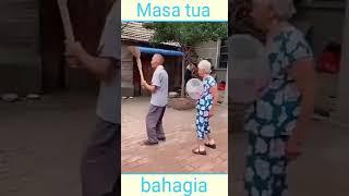 Masa tua kakek. Dan nenek orang cina lucu..🤣🤣🤣