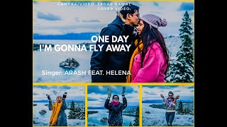 Arash Feat Helena - One Day | One Day I'm gonna fly away | Lake Tahoe : Snow fall 2019