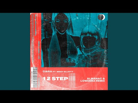 1, 2 Step (Almanac & Lowderz Remix) (Feat. Missy Elliott)