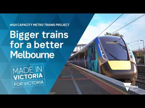 Building new high capacity metro trains – jobs for Victorians