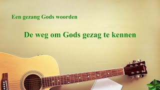 Christelijke muziek 'De weg om Gods gezag te kennen' | Prachtige muziek