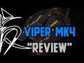 Viper MK4 Quot Review Quot Elite Dangerous mp3