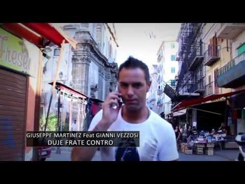 DOJE FRATE CONTRO - GIUSEPPE MARTINEZ feat GIANNI VEZZOSI