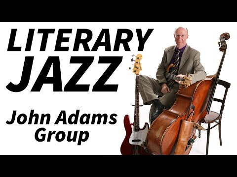 Literary Jazz Night 2015 - The John Adams Group