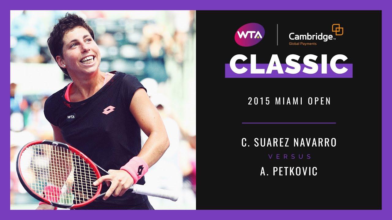 Carla Suarez Navarro vs. Andrea Petkovic | Full Match | 2015 Miami Open