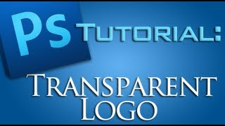 How to make a Logo TRANSPARENT with Photoshop CS5! [Watermark]