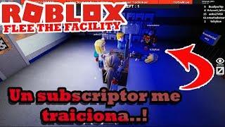 #Roblox#FLEE THE FACILITY#Un Sub Me traiciona