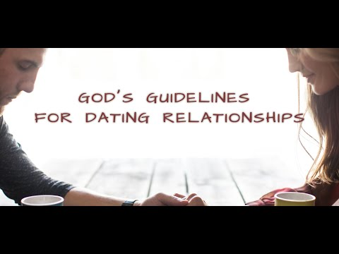 biblical guidelines for dating relationships