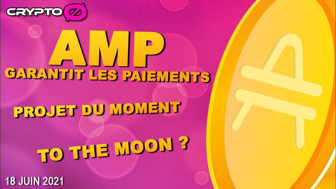 Download 🚀🚀 AMP crypto monnaie qui garantit les paiements - La crypto en 2021 ? 🚀🚀