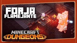MINECRAFT DUNGEONS #6 - Forja Flamejante | Gameplay em Português PT-BR com BRKsEDU