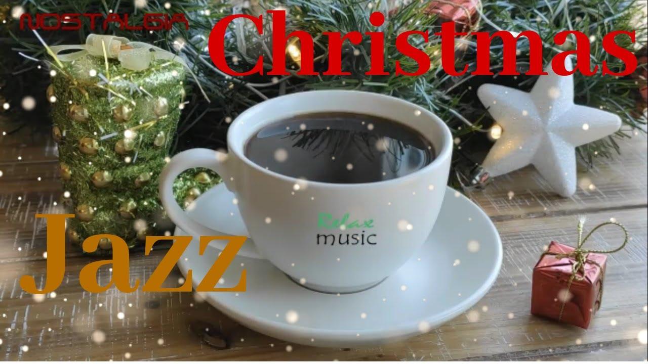 Christmas JAZZ - Relaxing Music Bossa Nova ~ NOSTALGIAmusic - YouTube
