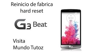 lg g3 L40 beat hard reset en español cualquier lg