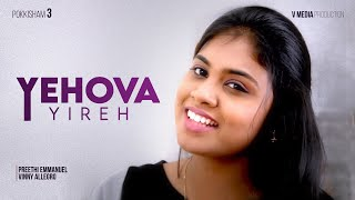 Download Pokkisham - Yehova Yireh - (Tamil Christian Songs) MP3 song and Music Video