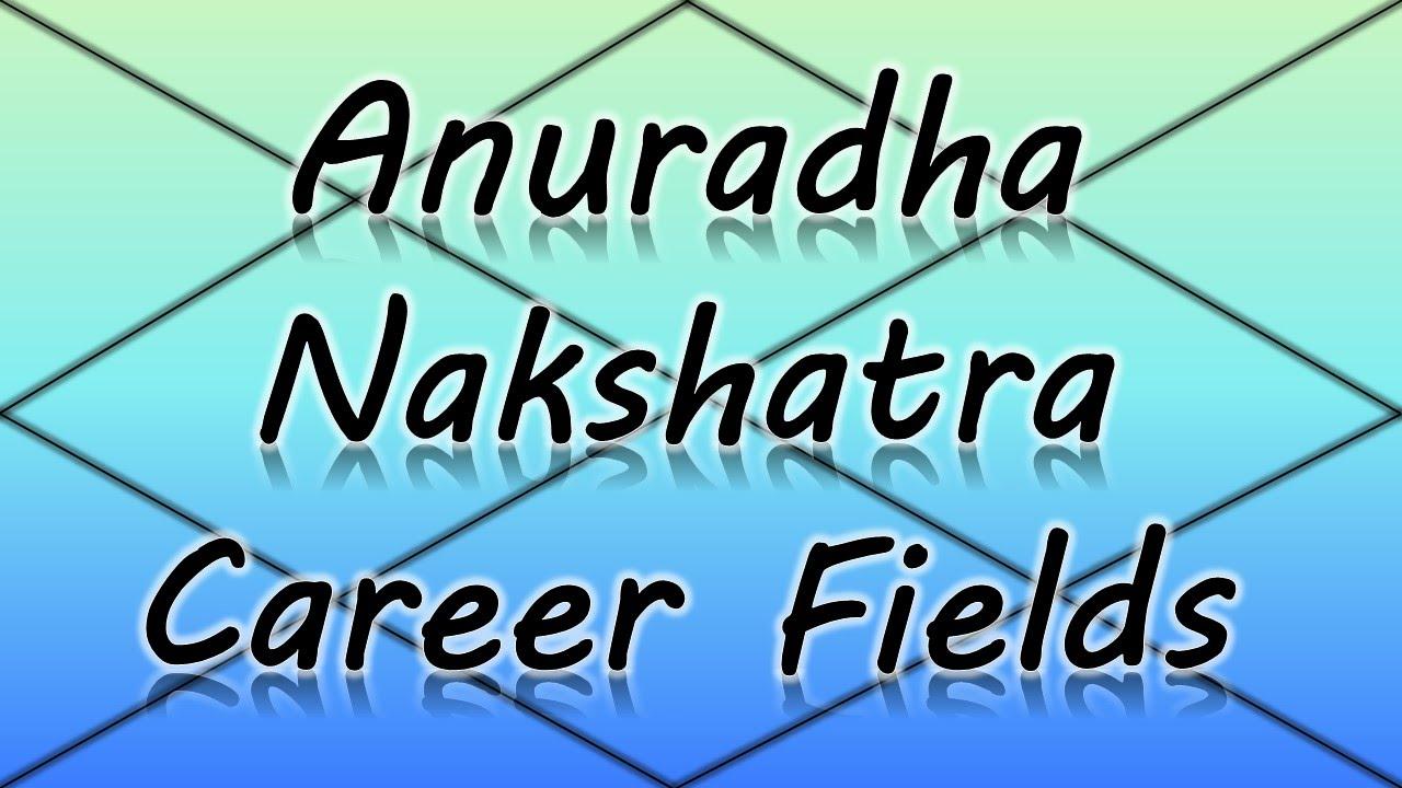 Anuradha Nakshatra Career/Professions (Vedic Astrology)