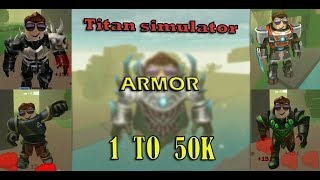 Roblox - Titan simulator Armor 1 to 50k