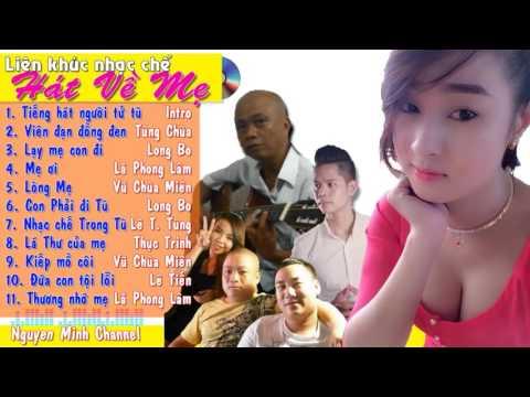 Liên khúc nhạc chế Hát về Mẹ Nhiều nghệ sĩ Tùng chùa, Lã Phong Lâm, Long Bo KCN, Thục Trinh