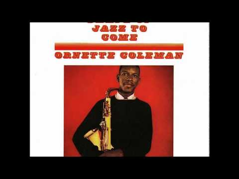 Ornette Coleman - The Shape Of Jazz To Come (1959) (Full Album)