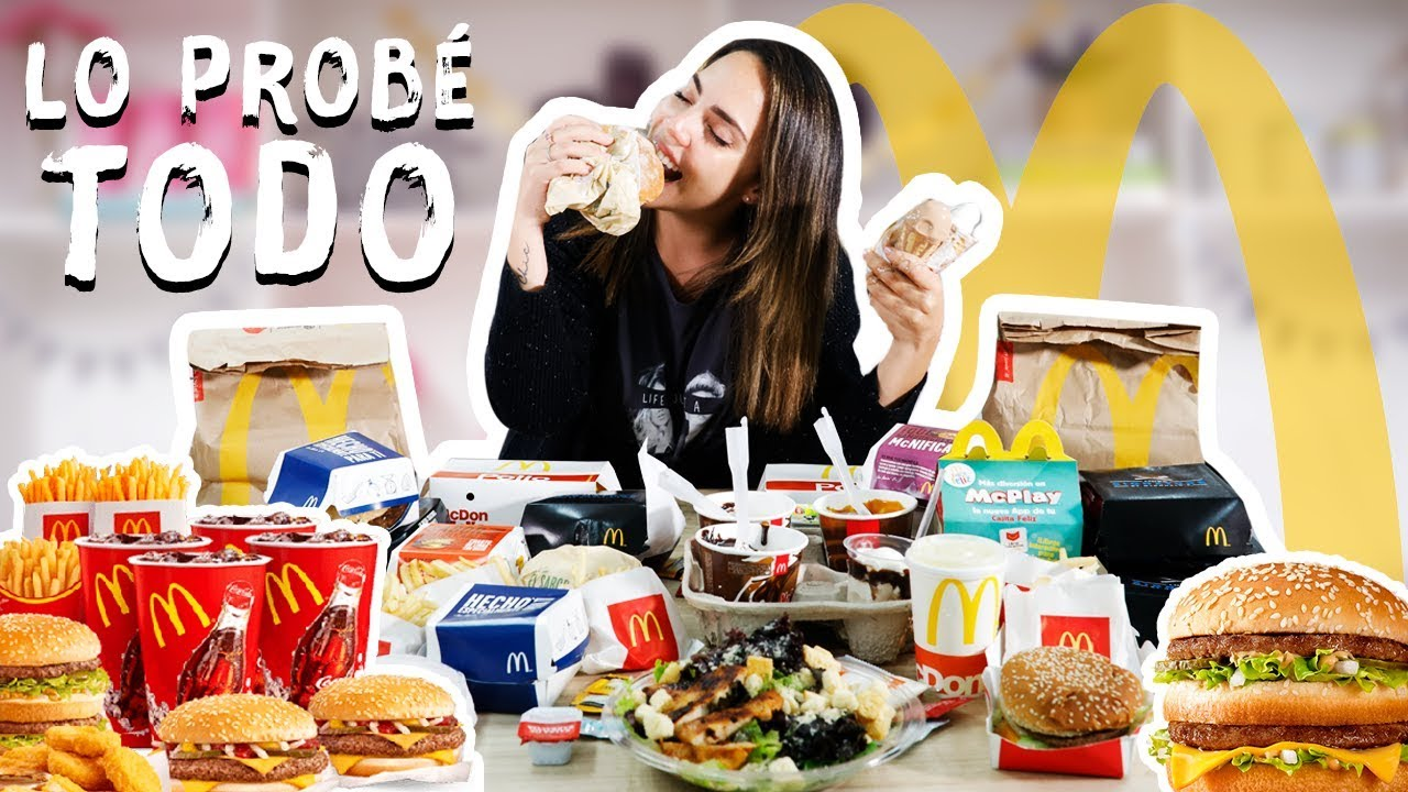 Comi Todo El Menu De Mcdonalds 40 000 Calorias What The Chic