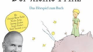 Antoine de Saint Exupéry - Der kleine Prinz (Komplettes Hörspiel gelesen von Christoph Maria Herbst)