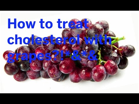 How to treat cholesterol with grapes