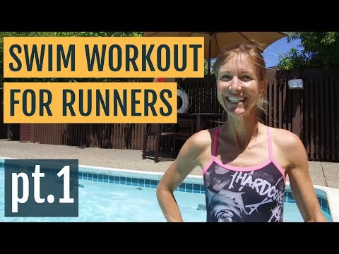 Cross Training Swimming Workout for Runners   Part 1