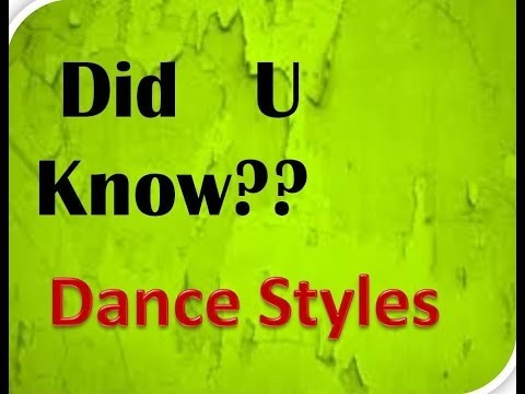 Did U Know - dance types | The origns of Dance Forms