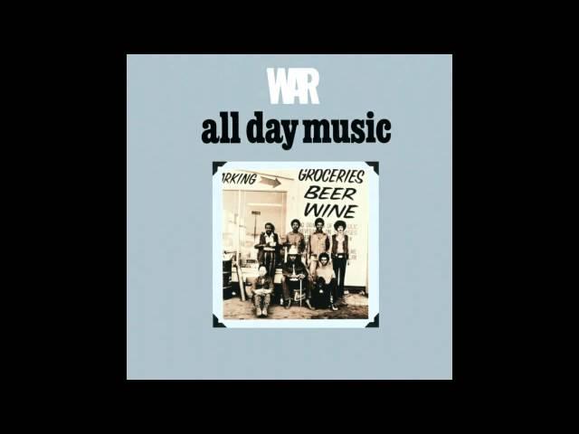 WAR - All Day Music (HD)
