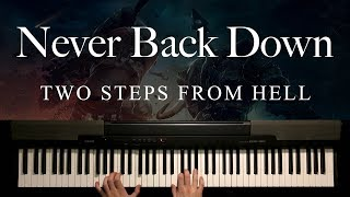 Never Back Down by Two Steps From Hell (Piano)