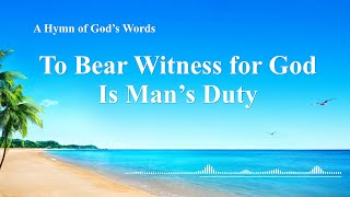 """""""To Bear Witness for God Is Man's Duty"""" 