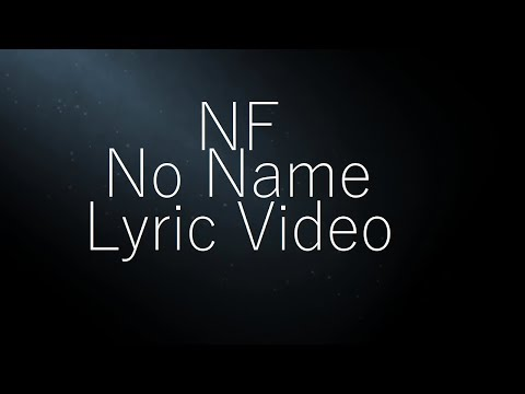 NF - No Name (Lyric Video)