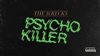 The Wrecks - Psycho Killer (Cover)