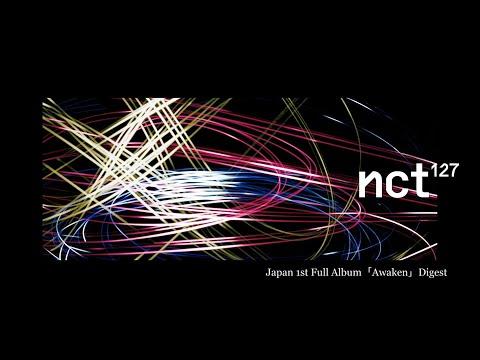NCT 127  JAPAN 1st   「Awaken」 DIGEST