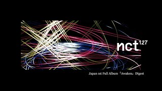 Baixar NCT 127 / JAPAN 1st FULL ALBUM 「Awaken」 DIGEST