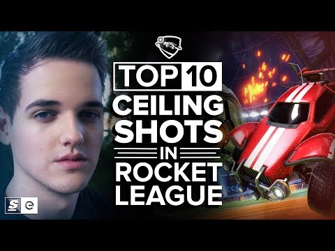 The Top 10 Ceiling Shots in Rocket League