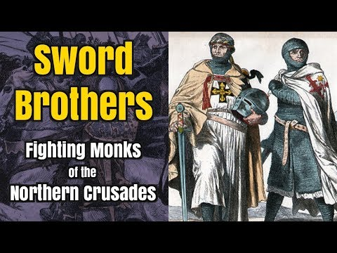 The Sword-Brothers - Warrior Monks of the North