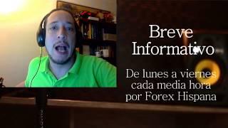 Breve Informativo - Noticias Forex del 28 de Agosto del 2017