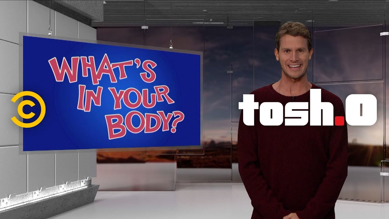 "22 Toothbrushes and Counting: The Best of ""What's in Your Body?"" - Tosh.0"