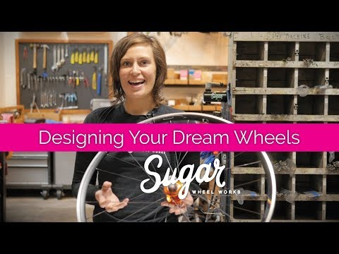Designing Your Dream Wheels | Sugar Wheel Works