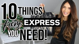 10 Things You NEED From EXPRESS!