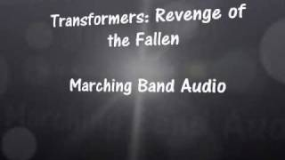Transformers: Revenge of the Fallen - Marching Band Audio